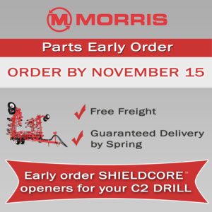 Morris Shield Core openers and tines for sale at Hanlon Ag Centre. Available for the C2 Contour Drill and the Quantum. Early order your parts by November 15, 2019 and receive free freight and guaranteed delivery by spring. Ask us about additional early order incentives.